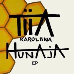 Tiia Karoliina: Hunaja EP