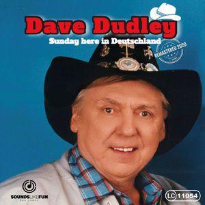 Dave Dudley: Sunday here in Deutschland (Remastered 2020)