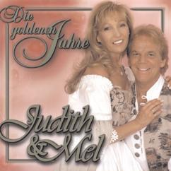 Judith & Mel: Die goldenen Jahre