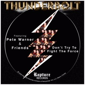 Thunderbolt: Don't Try to Fight the Force