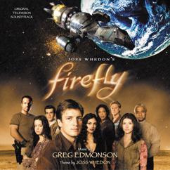 Greg Edmonson: Firefly (Original Television Soundtrack)