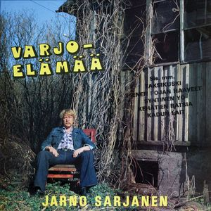 Jarno Sarjanen: Varjoelämää