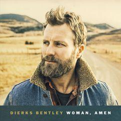 Dierks Bentley: Woman, Amen