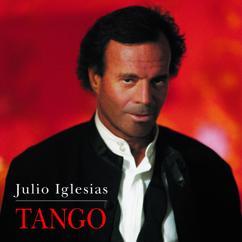 Julio Iglesias: El Choclo