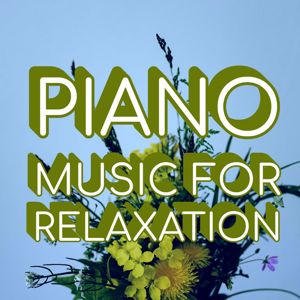 Various Artists: Piano Music for Relaxation