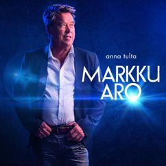 Markku Aro: Anna tulta