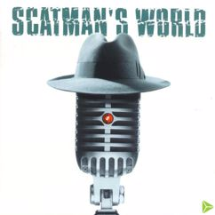 Scatman John: Hi, Louis