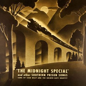 """Lead Belly: """"The Midnight Special"""" and other Southern Prison Songs"""