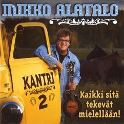 Mikko Alatalo: Kantri 2: Kaikki sitä tekevät mielellään
