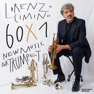 Lorenzo Cimino: 60 x 1 New Music for Trumpet