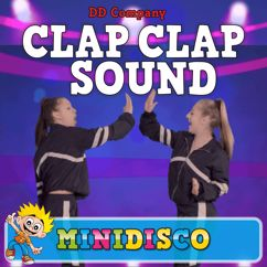 DD Company & Minidisco: Clap Clap Sound