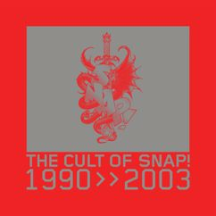 SNAP!: Cult of SNAP! (1990-2003)