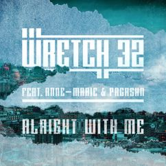 Wretch 32, Anne-Marie, PRGRSHN: Alright With Me (Radio Edit)