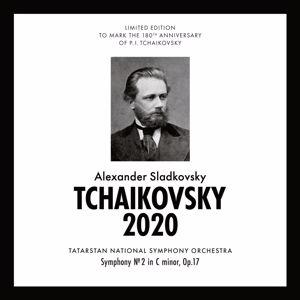Alexander Sladkovsky & Tatarstan National Symphony Orchestra: Tchaikovsky 2020 - Symphony No. 2 in C minor, Op. 17