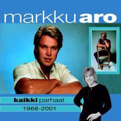 Markku Aro: (MM) Kaikki parhaat 1968-2001