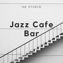 HD Studio: Jazz Cafe Bar