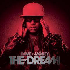 The-Dream: Love Vs Money