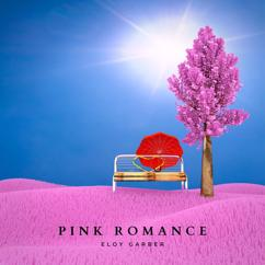 Eloy Garber: Pink Romance