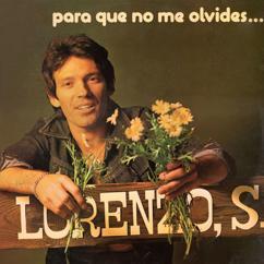 Lorenzo Santamaria: Para que no me olvides ...