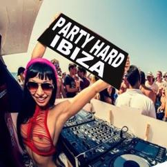 Various Artists: Party Hard Ibiza Mix & DJ Mix