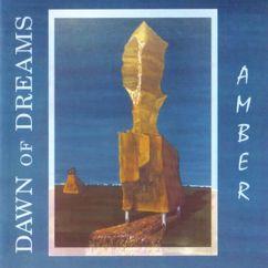 Dawn Of Dreams: Amber