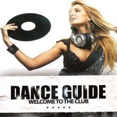 Various Artists: Dance Guide Welcome to the Club