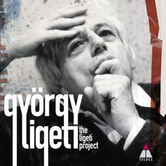 Ligeti Project: Ligeti : Lontano