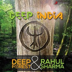 Deep Forest, Rahul Sharma: Deep India