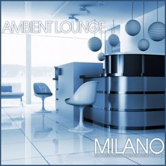 Various Artists: Ambient Lounge Milano
