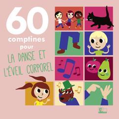 Sarah Thaïs & Greg Rodarie: 60 comptines pour la danse et l'éveil corporel