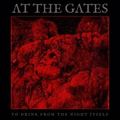 At The Gates: To Drink From The Night Itself
