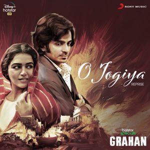 "Amit Trivedi, Asees Kaur & Javed Ali: O Jogiya (Reprise) (Music from the Original Web Series ""Grahan"")"