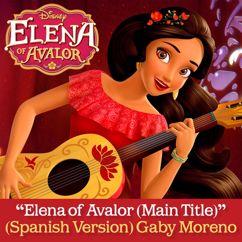 "Gaby Moreno: Elena of Avalor (Main Title) (From ""Elena of Avalor""/Spanish Version)"