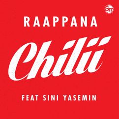 Raappana: Chilii (feat. SINI YASEMIN)