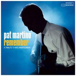 Pat Martino: Remember -Tribute To Wes Montgomery