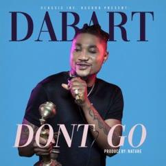 Dabart: Don't Go