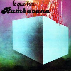 Conjunto Rumbavana: Lo Que Trae Rumbavana (Remasterizado)
