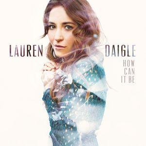 Lauren Daigle: First