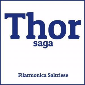 Filarmonica Saltriese & Massimiliano Legnaro: Thor saga