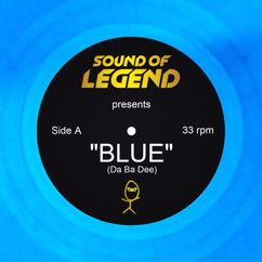 Sound Of Legend: Blue (Da Ba Dee)