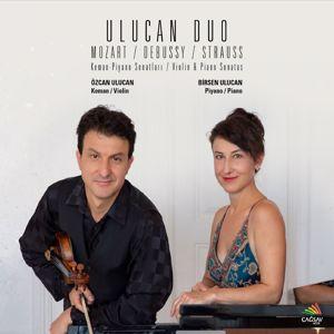 Özcan Ulucan & Birsen Ulucan: Mozart/Debussy/Strauss