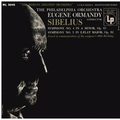 Eugene Ormandy: Sibelius: Symphonies Nos. 4 & 5 (Remastered)