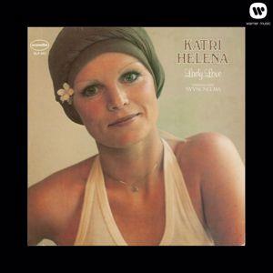 Katri Helena: Lady Love