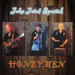 Honeymen: Juke Joint Special