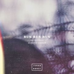 Junge Junge: Run Run Run (Acoustic)