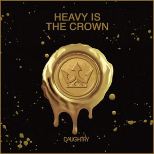 Daughtry: Heavy Is The Crown