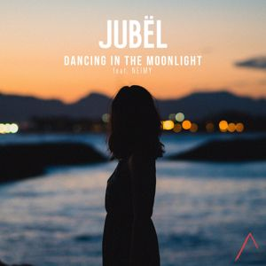 Jubël, NEIMY: Dancing In The Moonlight (feat. NEIMY)