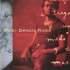 Robi Draco Rosa: Vagabundo