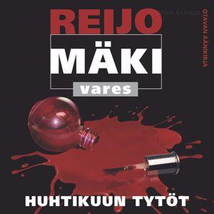 Reijo Mäki: Huhtikuun tytöt