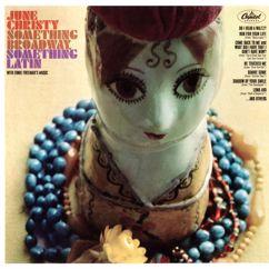June Christy: Something Broadway, Something Latin